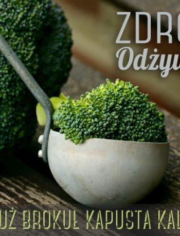 zdrowe odżywianie jarmuż brokuł kapusta kalafior
